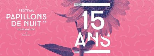 Papillons de Nuit 2015: Nouvelle annonce