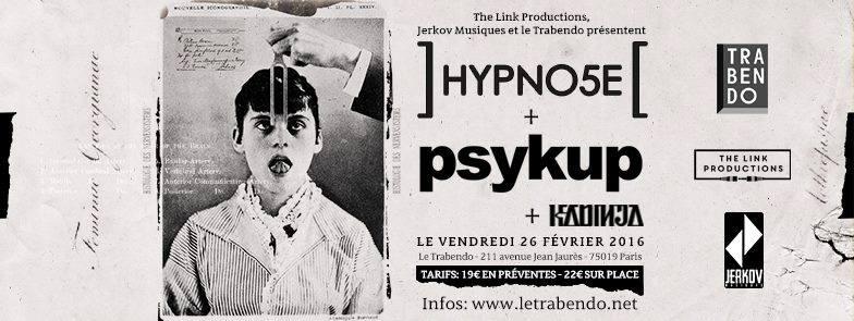 HYPNO5E + PSYKUP en concert
