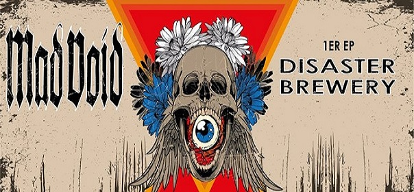 MAD VOID Chronique de « Disaster Brewery »