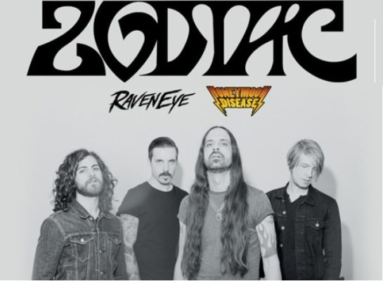 ZODIAC + RAVENEYE + HONEYMOON DISEASE: Live Report
