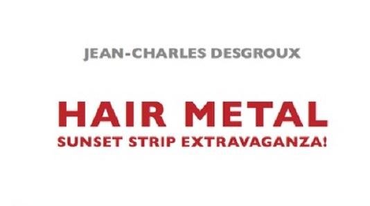 HAIR METAL – SUNSET STRIP EXTRAVAGANZA!