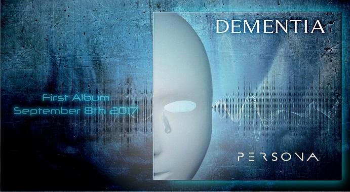 DEMENTIA: Chronique du premier album Persona