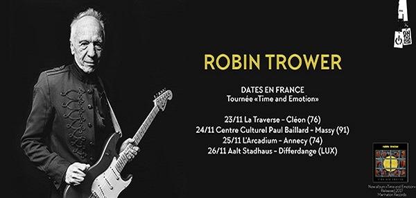 Le Guitar Hero ROBIN TROWER en France!