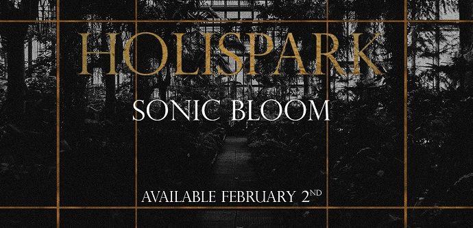 HOLISPARK : Sonic Bloom est dans les bacs