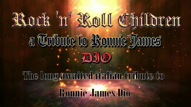 Rock'n'Roll Children : «A Tribute To Ronnie James Dio!»