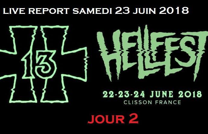 HELLFEST 2018 : SAMEDI 23 JUIN : JOUR 2