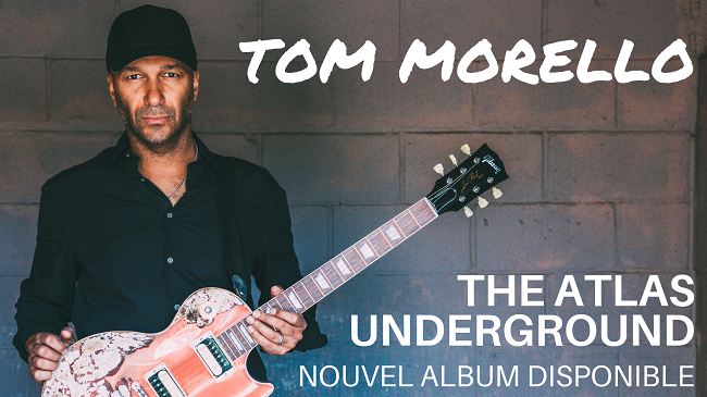 Tom MORELLO : Album solo « The Atlas Underground »