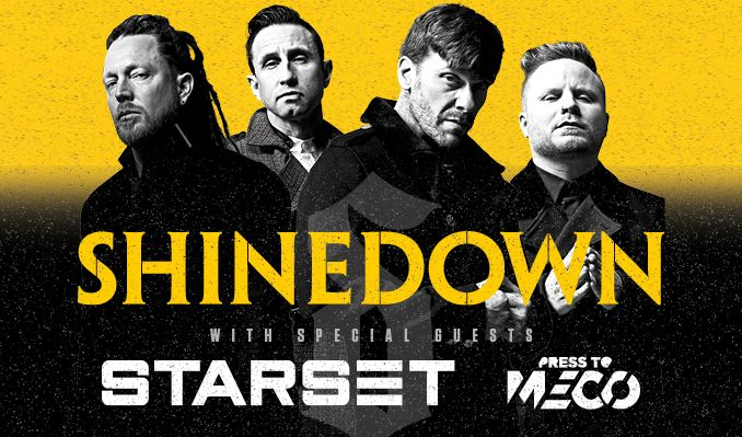 SHINEDOWN + STARSET + Press To Meco