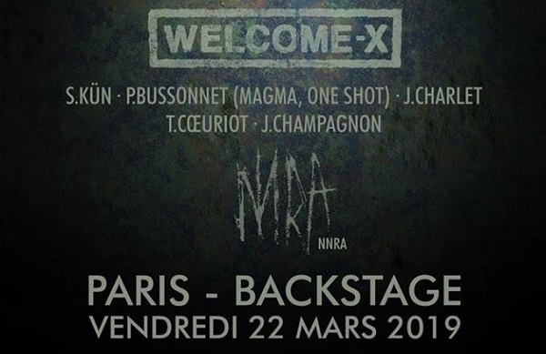 WELCOME-X + Nnra au Backstage le 22 mars