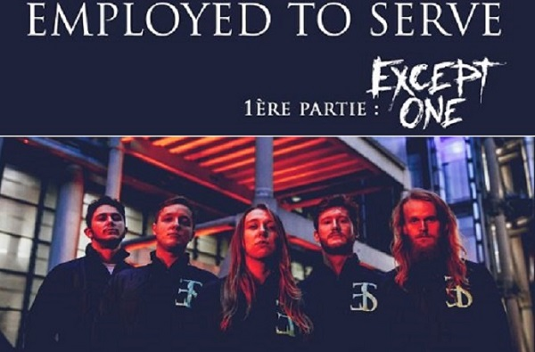 EMPLOYED TO SERVE + EXCEPT ONE  le 26 avril
