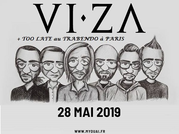 Viza + Too Late au Trabendo le mardi 28 mai 2019