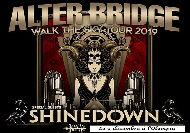 Alter Bridge, Shinedown, The Raven Age le 9 décembre