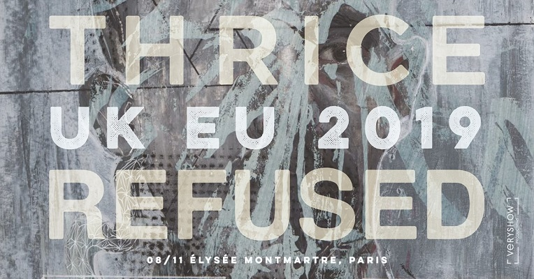 Thrice + Refused + Petrol Girls le 8 novembre
