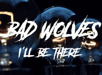 Bad Wolves : nouveau clip du single 'I'll Be There'