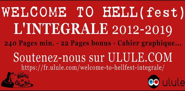 WELCOME TO HELL(fest): L'intégrale augmentée