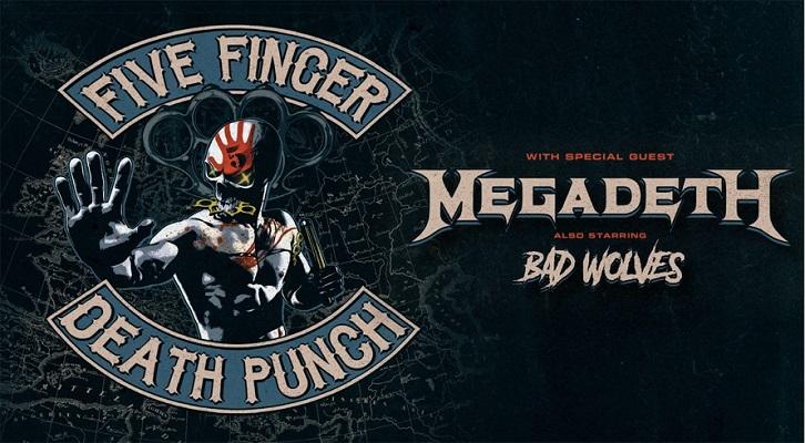 Five Finger Death Punch + Megadeth + Bad Wolves