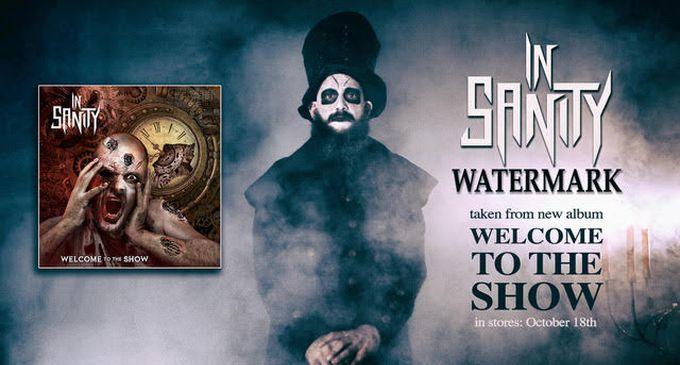 "IN SANITY : Nouvelle vidéo de ""WATERMARK"""