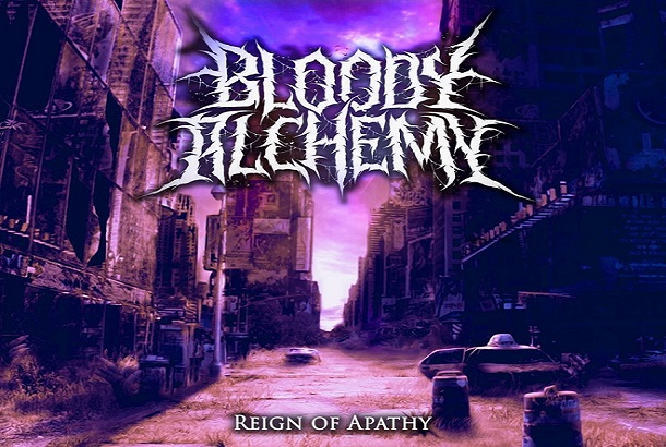 Chronique : « Reign of Apathy » de Bloody Alchemy
