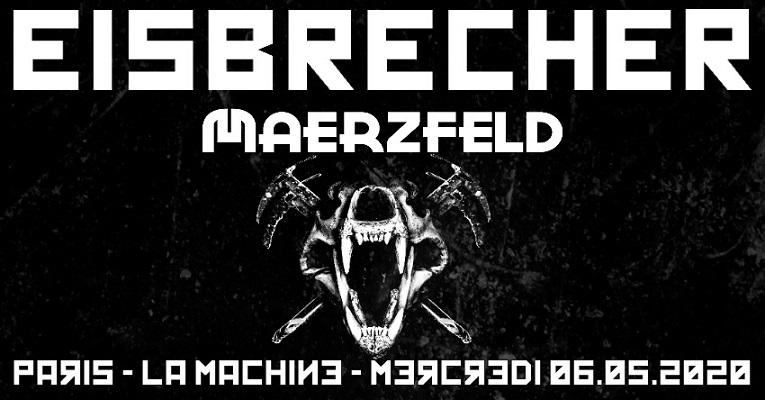 Reporté :EISBRECHER + Maerzfeld le 6 mai à La Machine