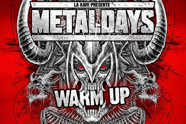 METALDAYS: 2 soirées Warm Up en France