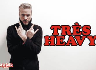 Rock&Folk radio : «Très Heavy» au Hellfest Corner