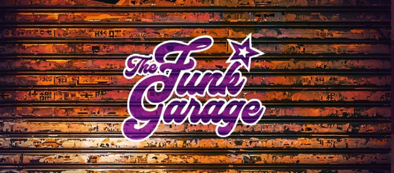 THE FUNK GARAGE :  Nouveau Label