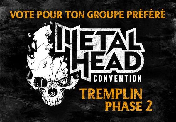 Metalhead Convention: Tremplin phase 2