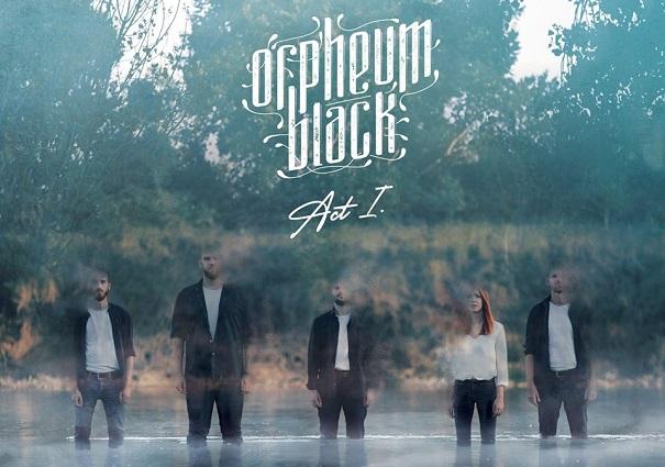 Chronique : «Act I» de Orpheum Black par Khaos