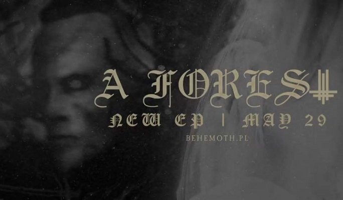 Behemoth : Vidéo 'A Forest' feat Niklas Kvarforth