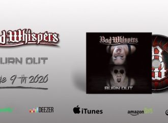 BAD WHISPERS : Premier album « Burn Out » le 9 juin