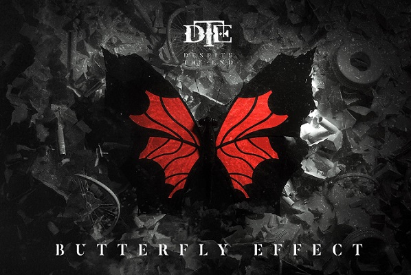 DESPITE THE END : «BUTTERFLY EFFECT»