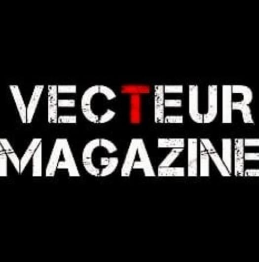 Vecteur Magazine : Nouveau Mag bimestriel
