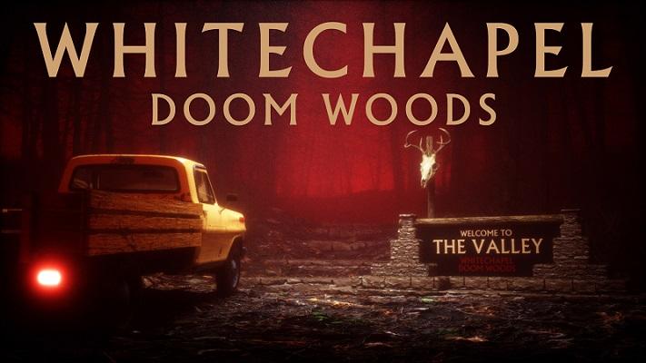 WHITECHAPEL: Nouvelle vidéo «Doom Woods»