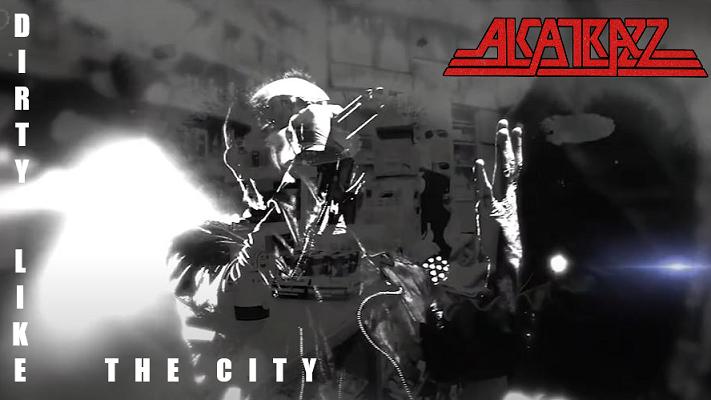 ALCATRAZZ : Nouvelle vidéo «Dirty Like The City»