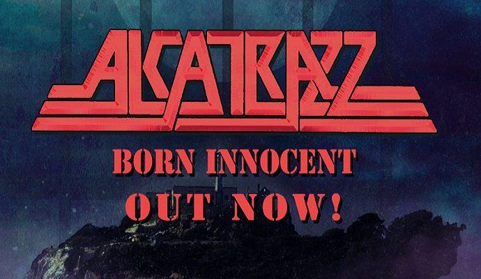 "ALCATRAZZ : Vidéo de ""Born Innocent"""