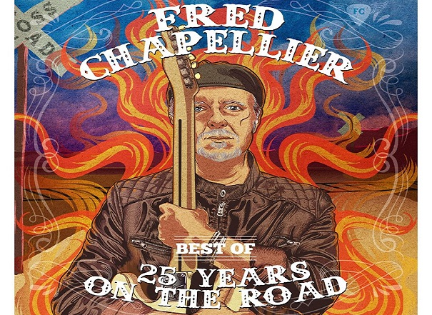 FRED CHAPELLIER : 25 YEARS ON THE ROAD