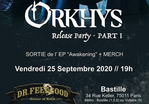 ORKHYS : Release Party le 25/09 au Dr Feelgood