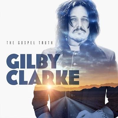 Gilby Clarke The Gospel Truth