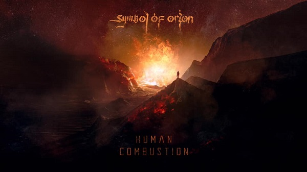 SYMBOL OF ORION : Single 'Human Combustion'