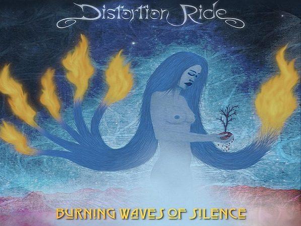 Burning Waves Of Silence de Distortion Ride