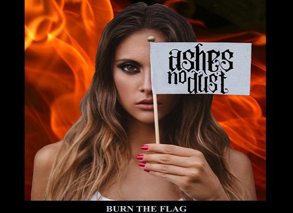 Ashes No Dust : Extraits du single Burn The Flag
