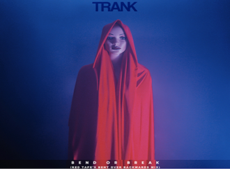 TRANK propose le remix Bent over Backwards