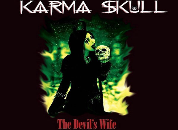 CHRONIQUE : THE DEVIL'S WIFE de KARMA SKULL