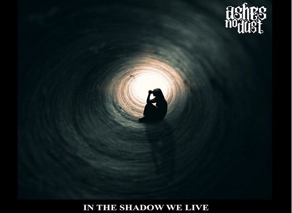Ashes No Dust : Second single In The Shadow We Live