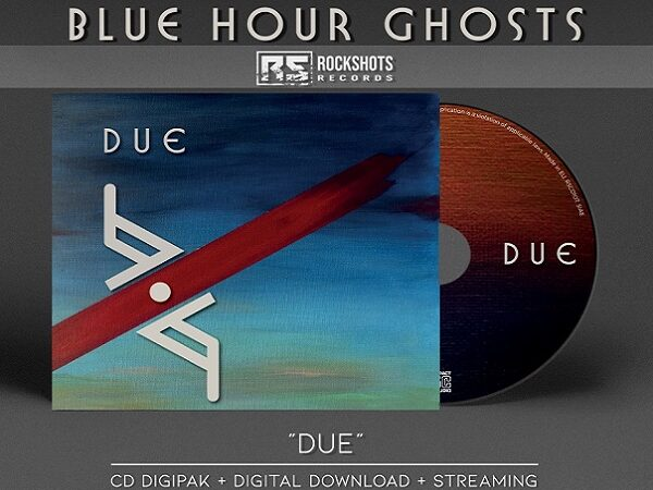 Blue Hour Ghosts : Album Due (Rockshots Records)