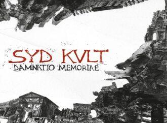 SYD KULT : album Damnatio Memoriae