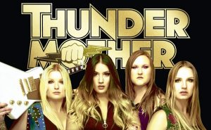 THUNDERMOTHER : vidéo You Can't Handle Me