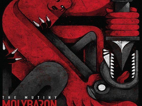 CHRONIQUE : Album THE MUTINY de MOLYBARON