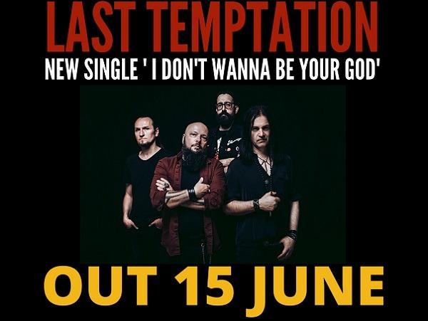 LAST TEMPTATION : nouveau single le 15 juin