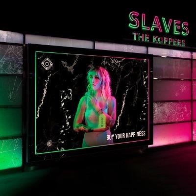 The Koppers, single Slaves